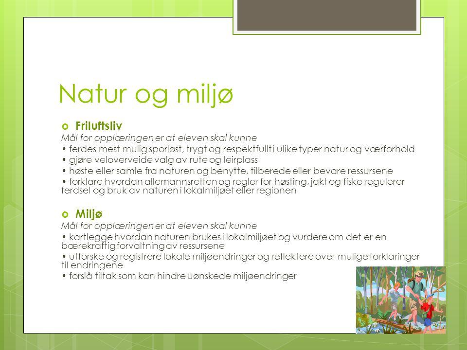Natur og miljø Friluftsliv Miljø