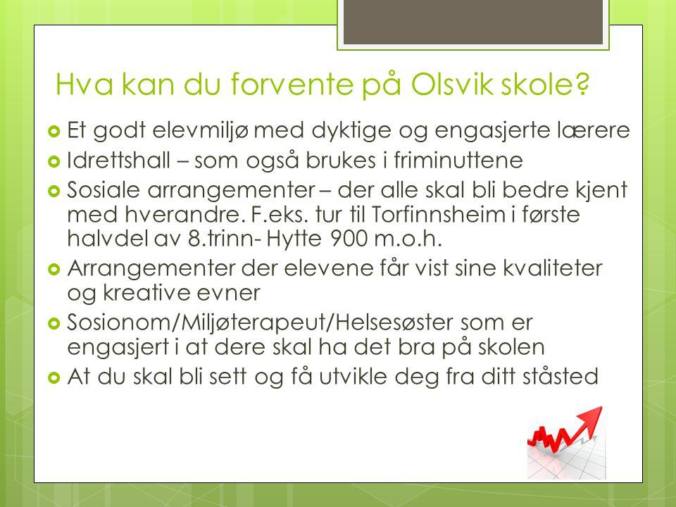 Hva kan du forvente på Olsvik skole