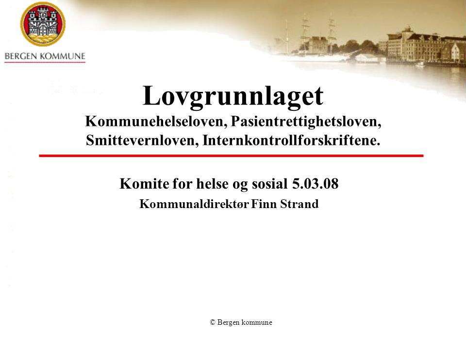 Komite for helse og sosial 5.03.08 Kommunaldirektør Finn Strand