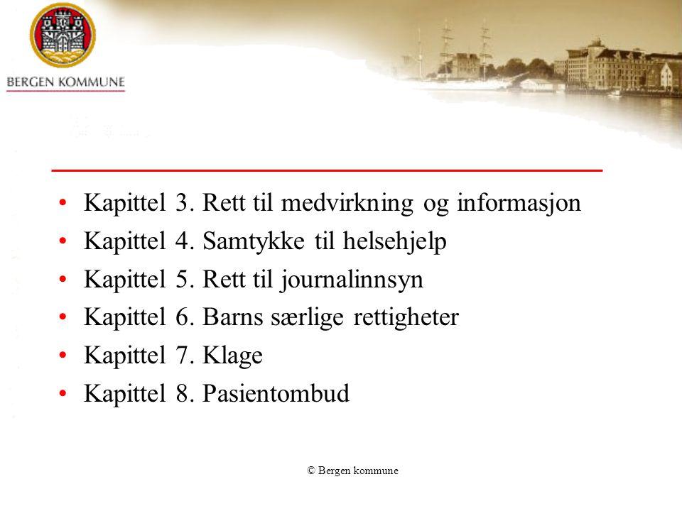 Kapittel 3. Rett til medvirkning og informasjon