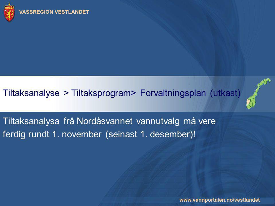 Tiltaksanalyse > Tiltaksprogram> Forvaltningsplan (utkast)