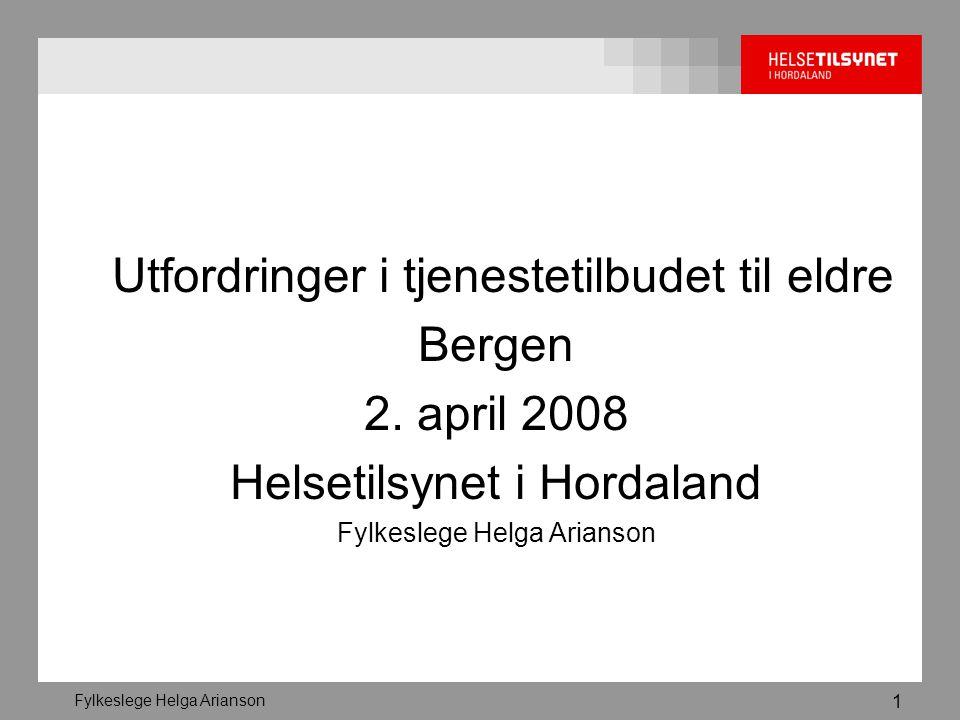 Utfordringer i tjenestetilbudet til eldre Bergen 2. april 2008