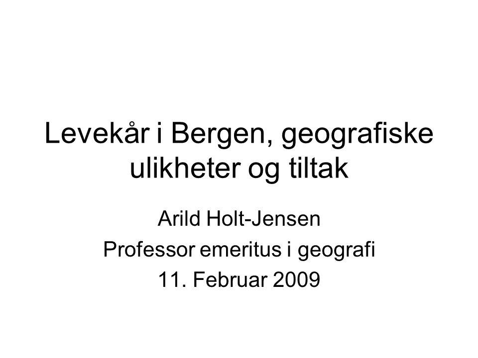 Levekår i Bergen, geografiske ulikheter og tiltak