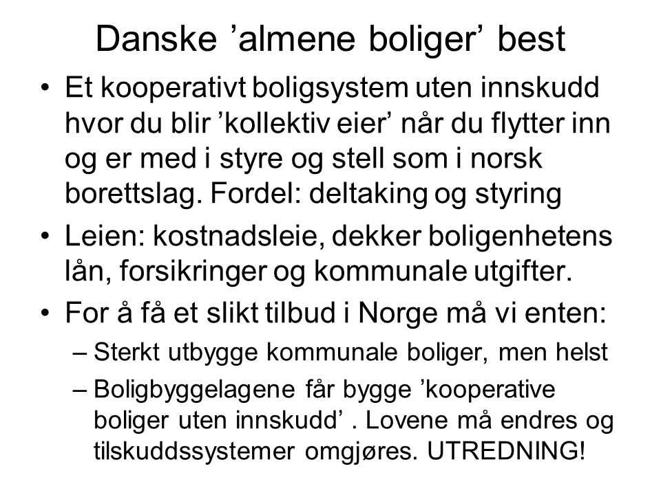 Danske 'almene boliger' best