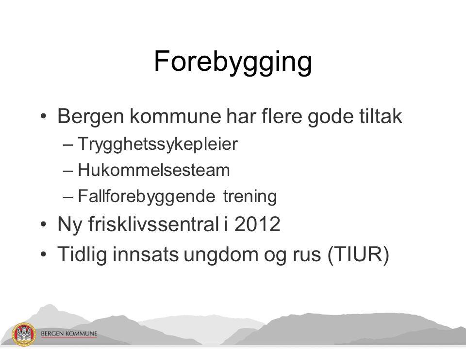 Forebygging Bergen kommune har flere gode tiltak