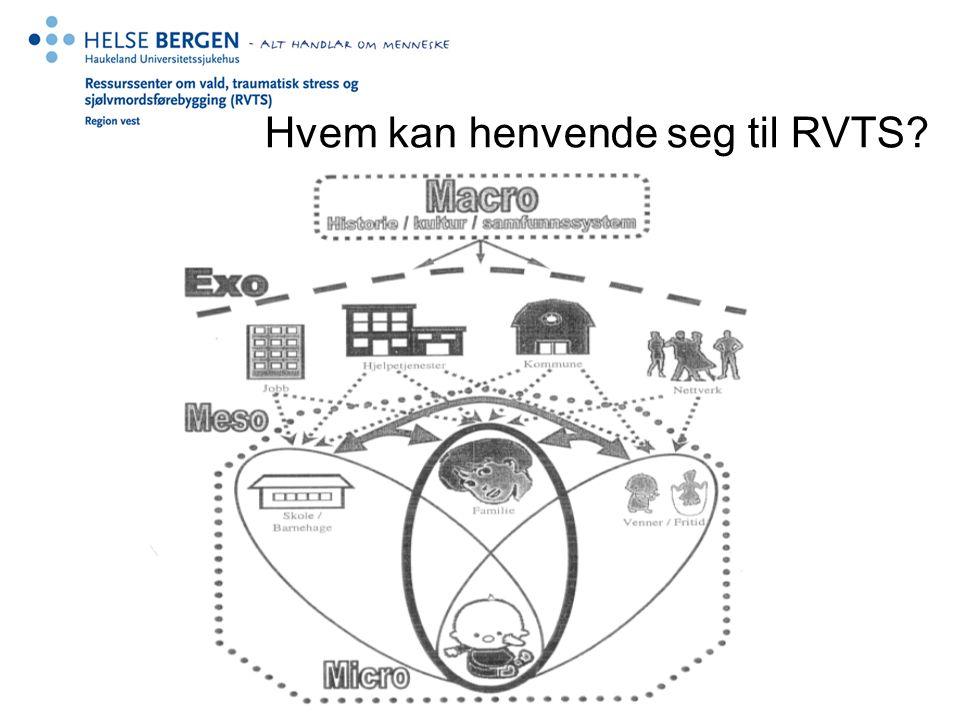 Hvem kan henvende seg til RVTS