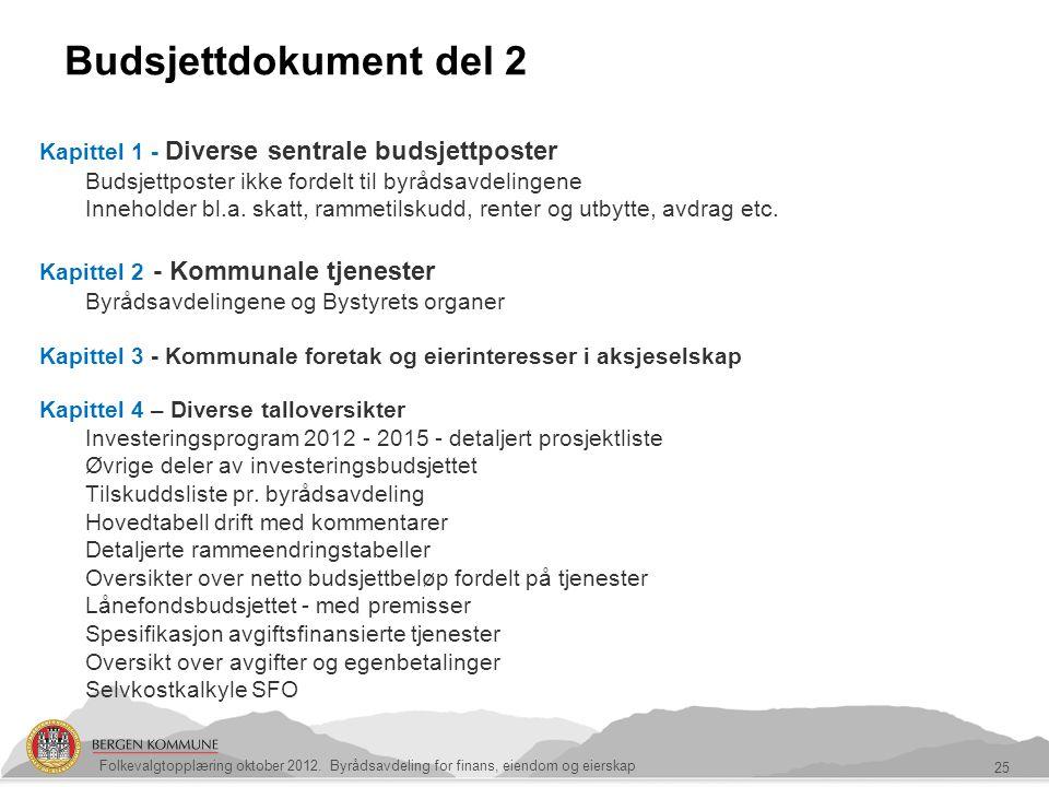 Budsjettdokument del 2 Kapittel 1 - Diverse sentrale budsjettposter