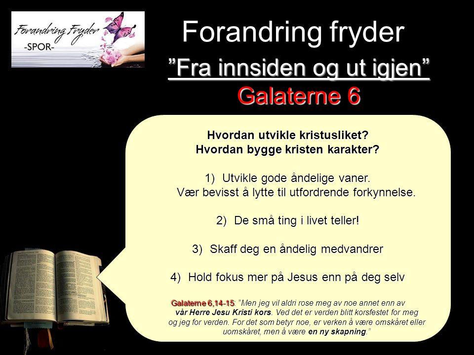 Hvordan utvikle kristusliket Hvordan bygge kristen karakter
