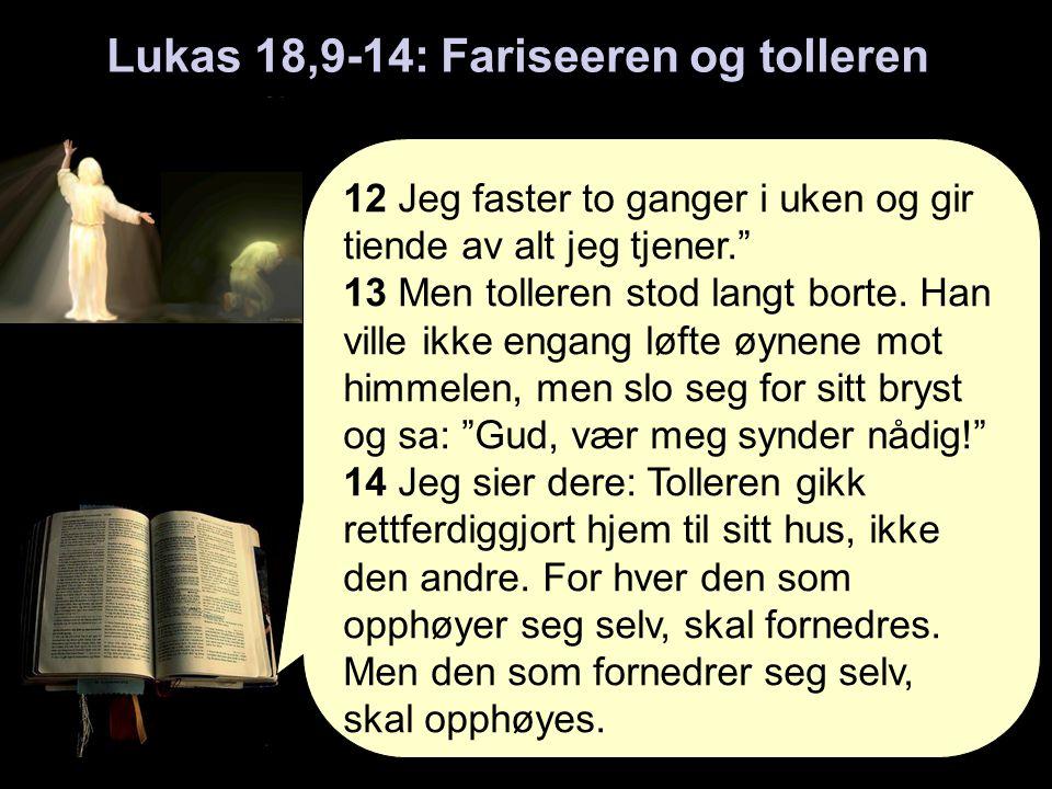 Lukas 18,9-14: Fariseeren og tolleren