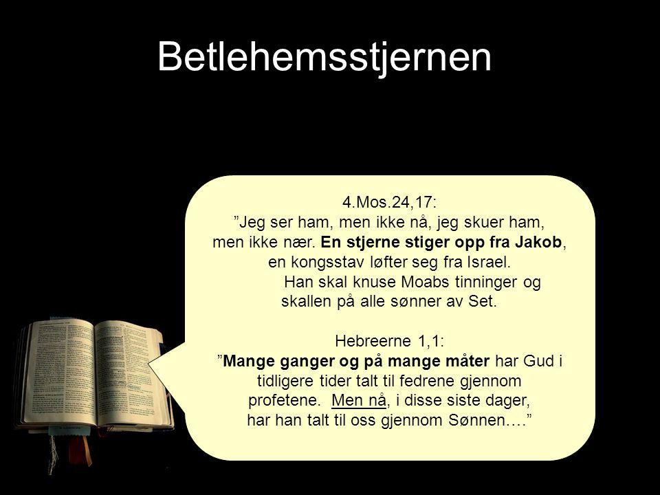 Betlehemsstjernen 4.Mos.24,17: