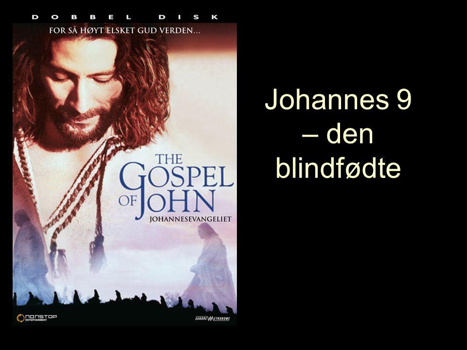 Johannes 9 – den blindfødte