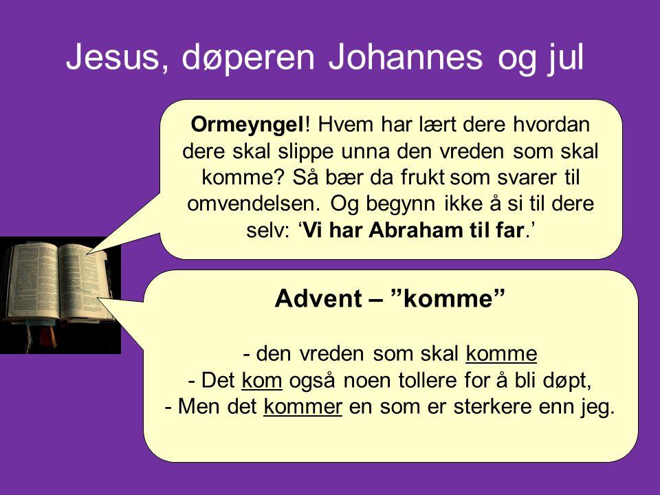 Jesus, døperen Johannes og jul