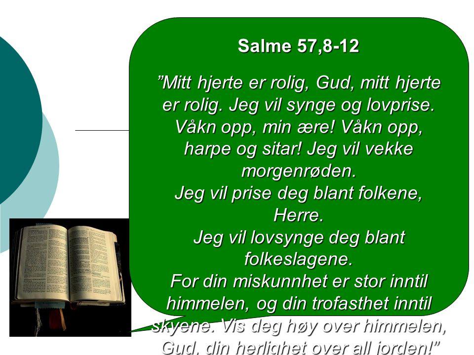 Salme 57,8-12
