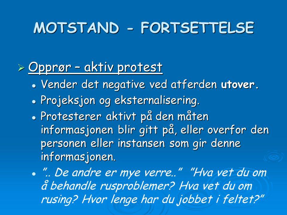 MOTSTAND - FORTSETTELSE