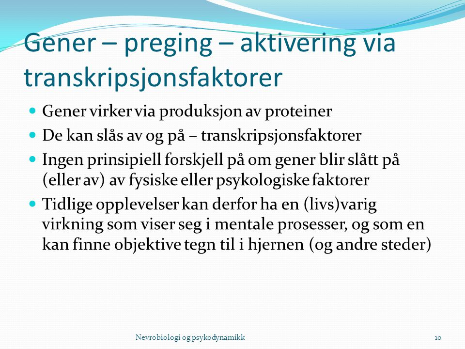 Gener – preging – aktivering via transkripsjonsfaktorer