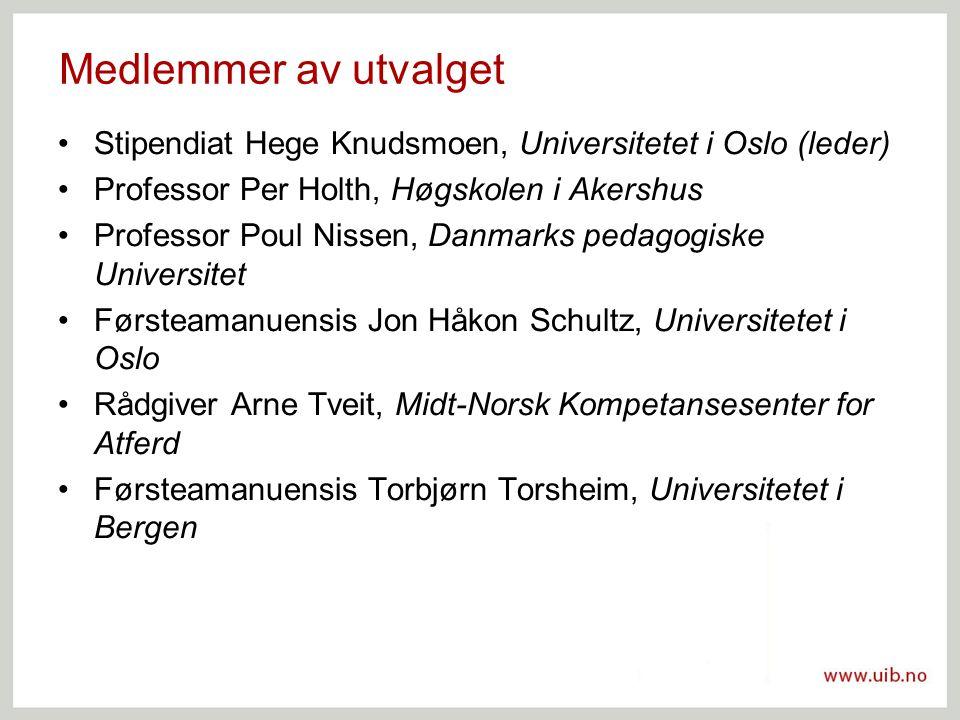 Medlemmer av utvalget Stipendiat Hege Knudsmoen, Universitetet i Oslo (leder) Professor Per Holth, Høgskolen i Akershus.