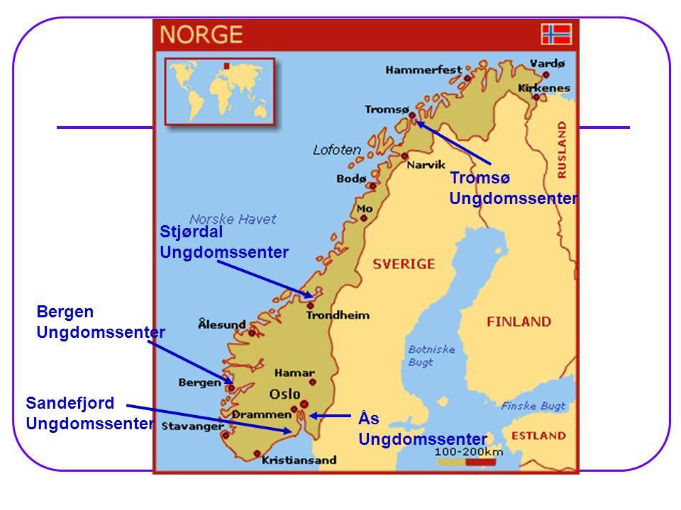 Tromsø Ungdomssenter Stjørdal Ungdomssenter. Bergen Ungdomssenter.