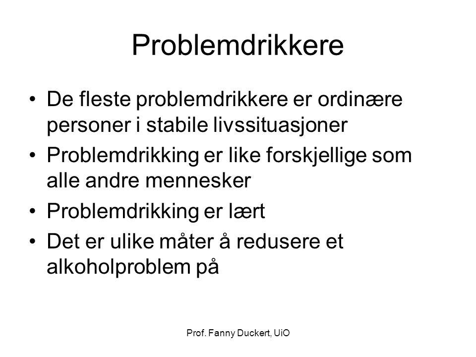 Problemdrikkere De fleste problemdrikkere er ordinære personer i stabile livssituasjoner.