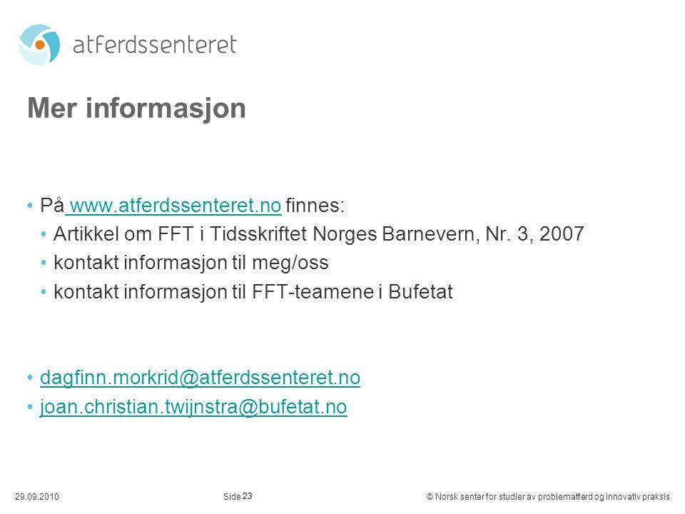 Mer informasjon På www.atferdssenteret.no finnes: