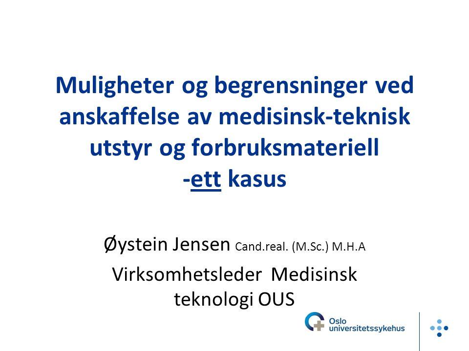Muligheter og begrensninger ved anskaffelse av medisinsk-teknisk utstyr og forbruksmateriell -ett kasus