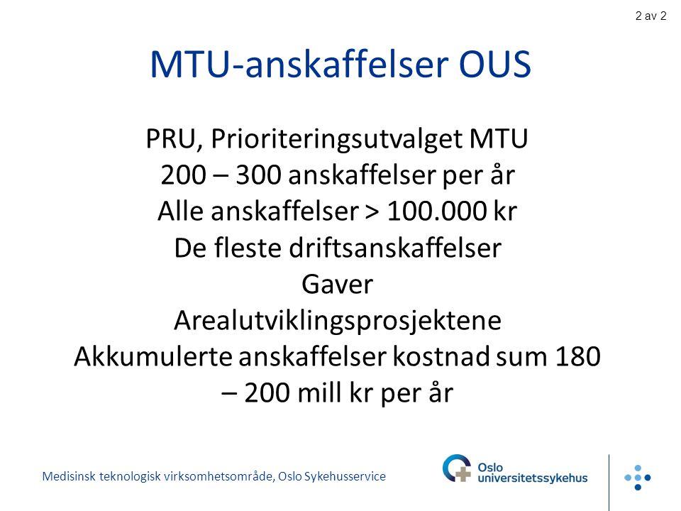 MTU-anskaffelser OUS PRU, Prioriteringsutvalget MTU