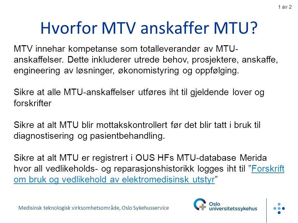 Hvorfor MTV anskaffer MTU