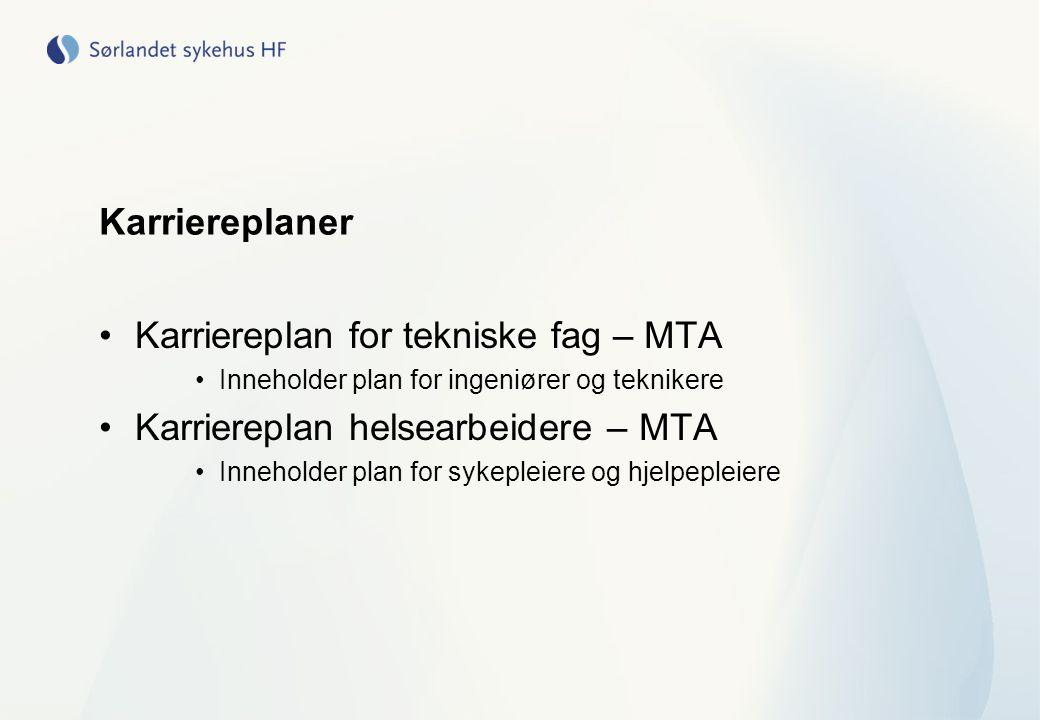 Karriereplan for tekniske fag – MTA Karriereplan helsearbeidere – MTA