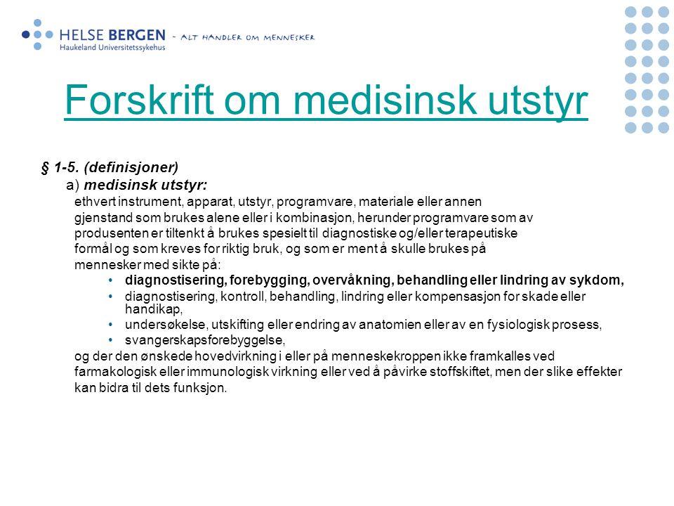 Forskrift om medisinsk utstyr