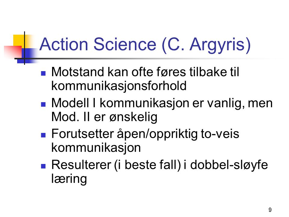 Action Science (C. Argyris)