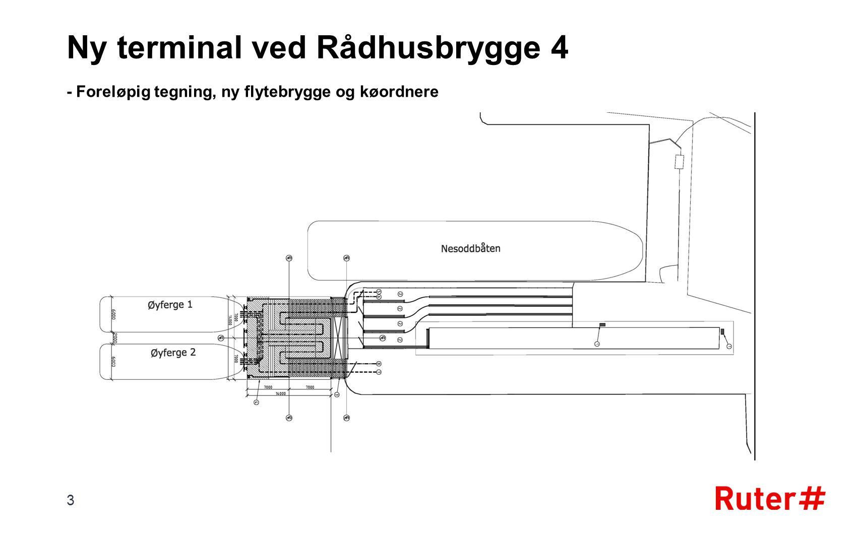 - Foreløpig tegning, ny flytebrygge og køordnere
