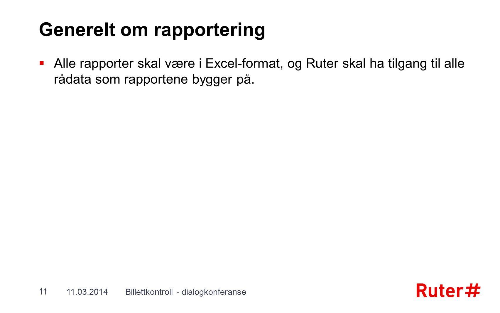 Generelt om rapportering