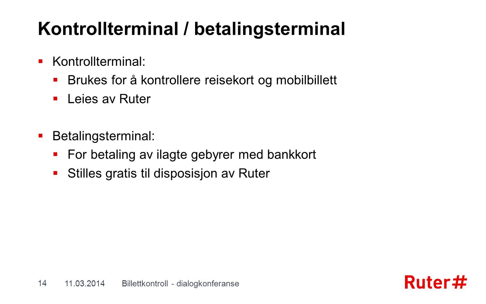 Kontrollterminal / betalingsterminal