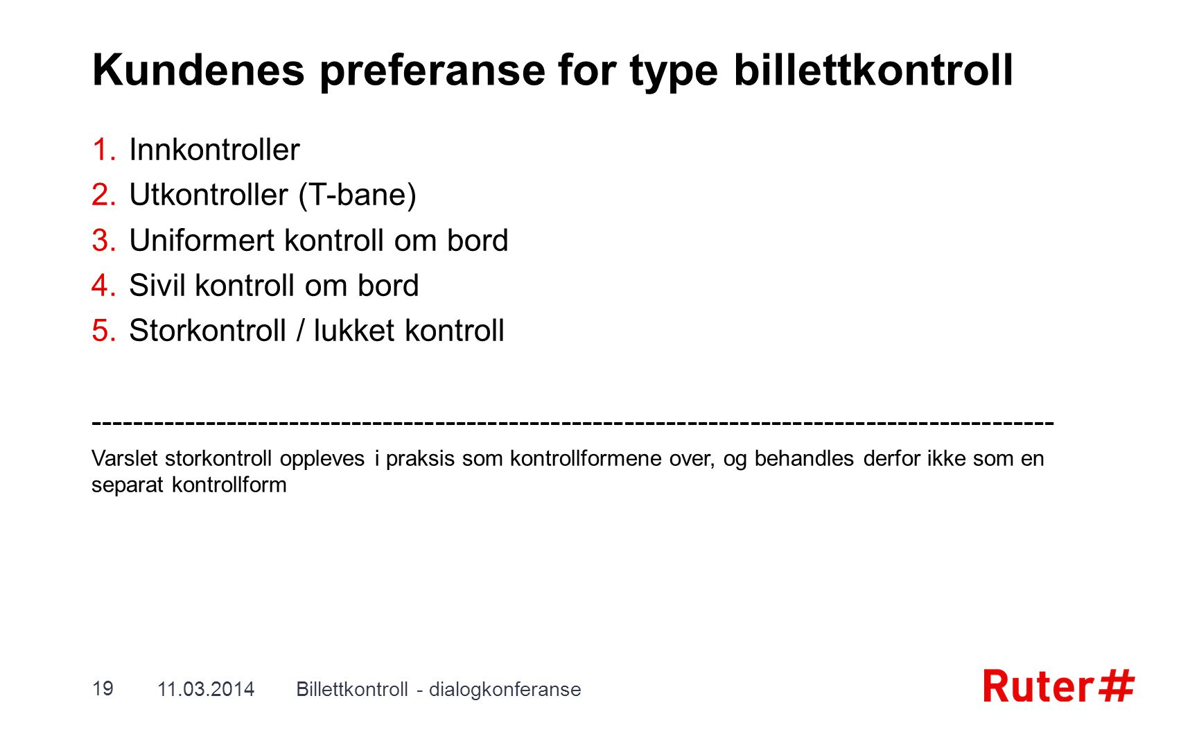 Kundenes preferanse for type billettkontroll