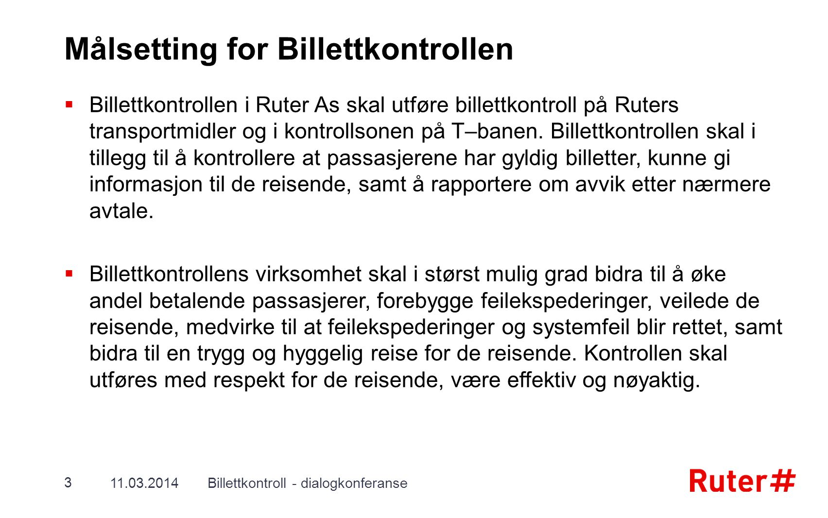 Målsetting for Billettkontrollen