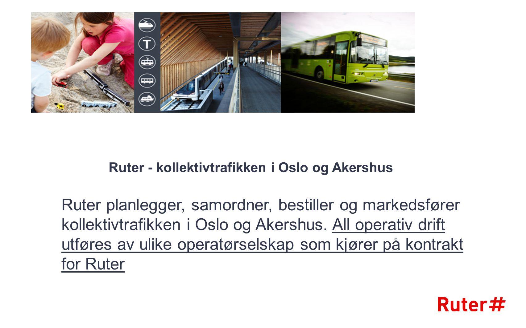 Ruter - kollektivtrafikken i Oslo og Akershus