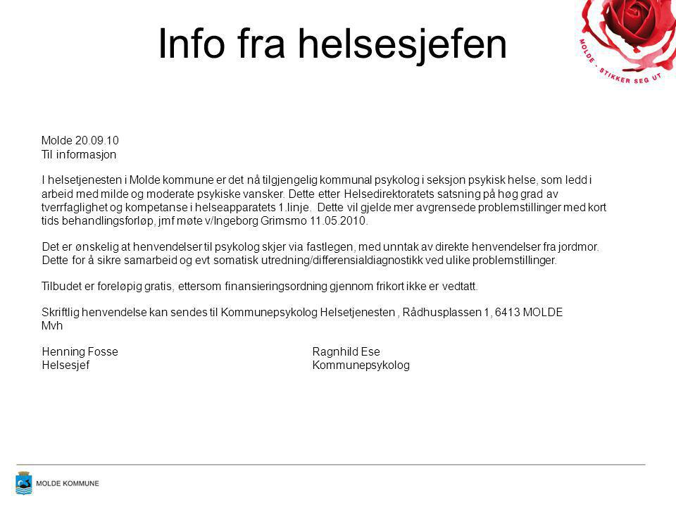Info fra helsesjefen Molde kommune Helsetjenesten Molde 20.09.10