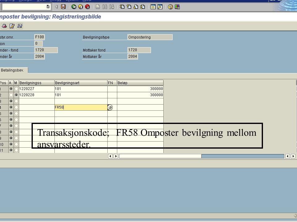 Transaksjonskode; FR58 Omposter bevilgning mellom ansvarssteder.