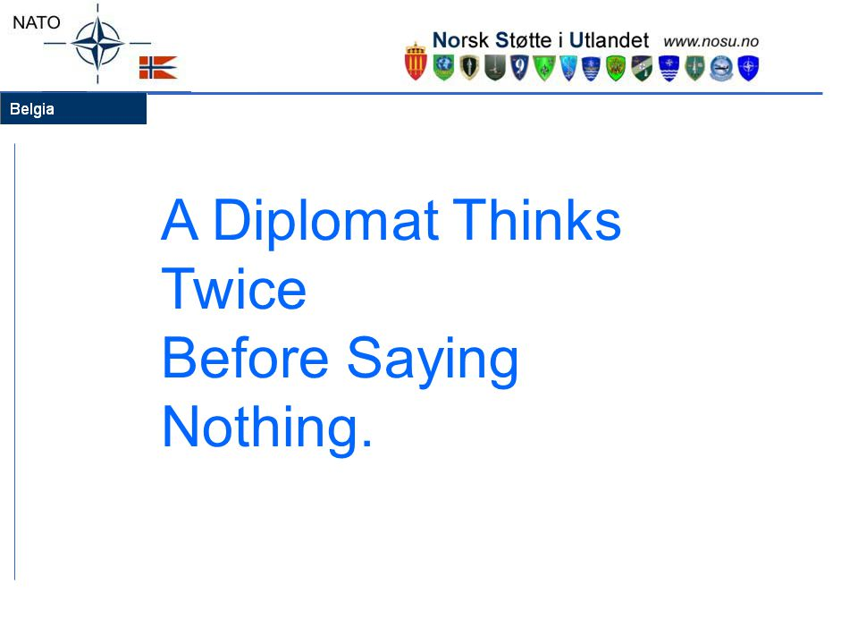 A Diplomat Thinks Twice