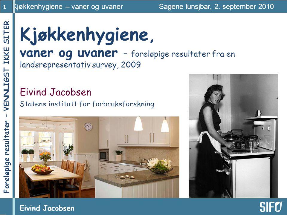 Eivind Jacobsen Statens institutt for forbruksforskning