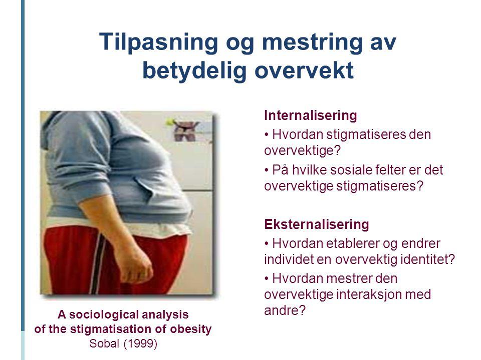 Tilpasning og mestring av betydelig overvekt