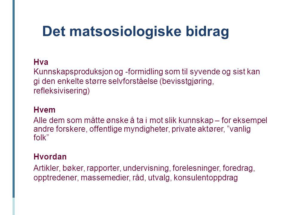 Det matsosiologiske bidrag