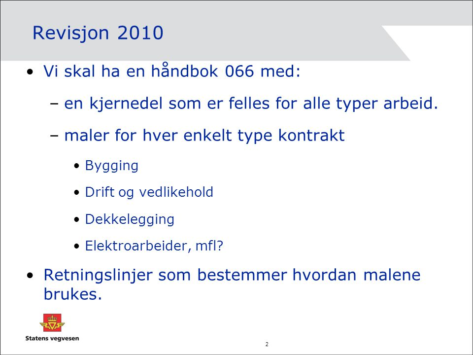 Revisjon 2010 Vi skal ha en håndbok 066 med: