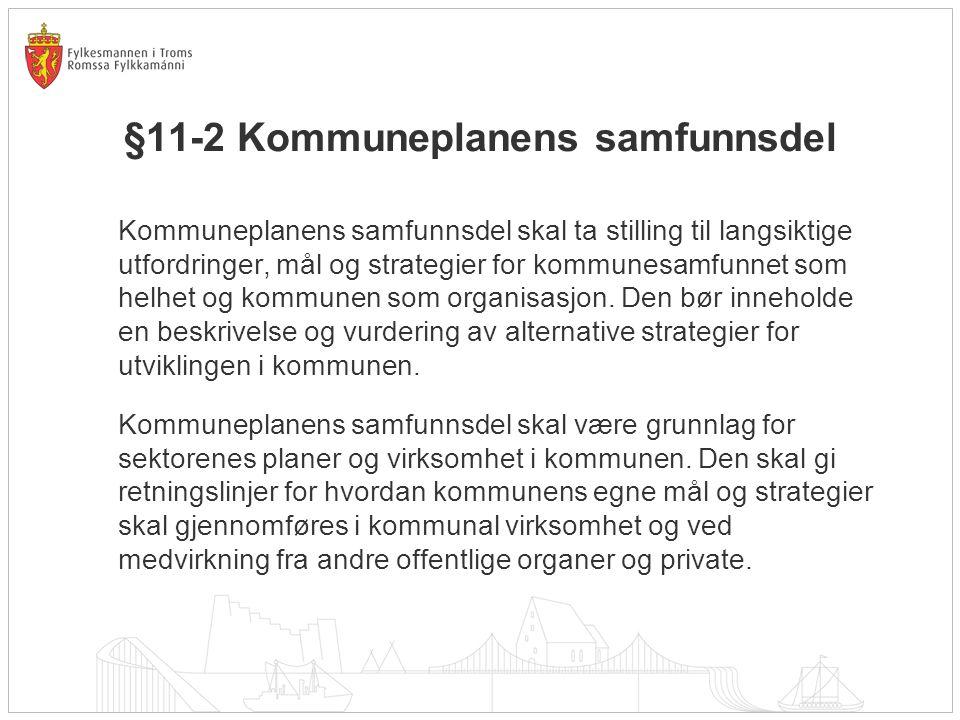 §11-2 Kommuneplanens samfunnsdel