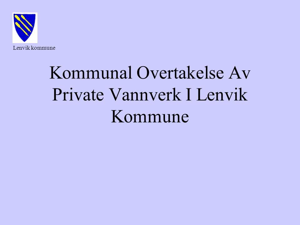 Kommunal Overtakelse Av Private Vannverk I Lenvik Kommune