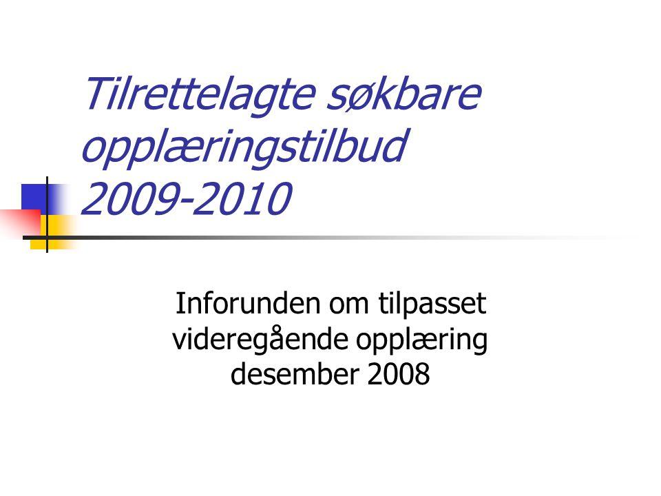 Tilrettelagte søkbare opplæringstilbud 2009-2010