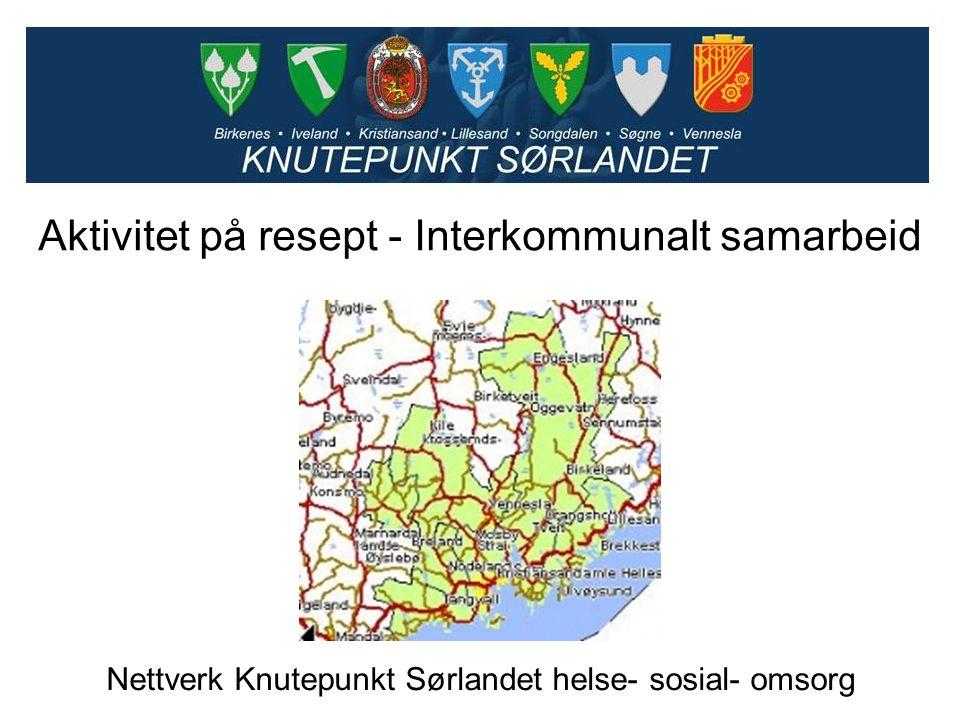 Nettverk Knutepunkt Sørlandet helse- sosial- omsorg