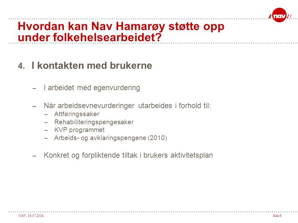 Hvordan kan Nav Hamarøy støtte opp under folkehelsearbeidet