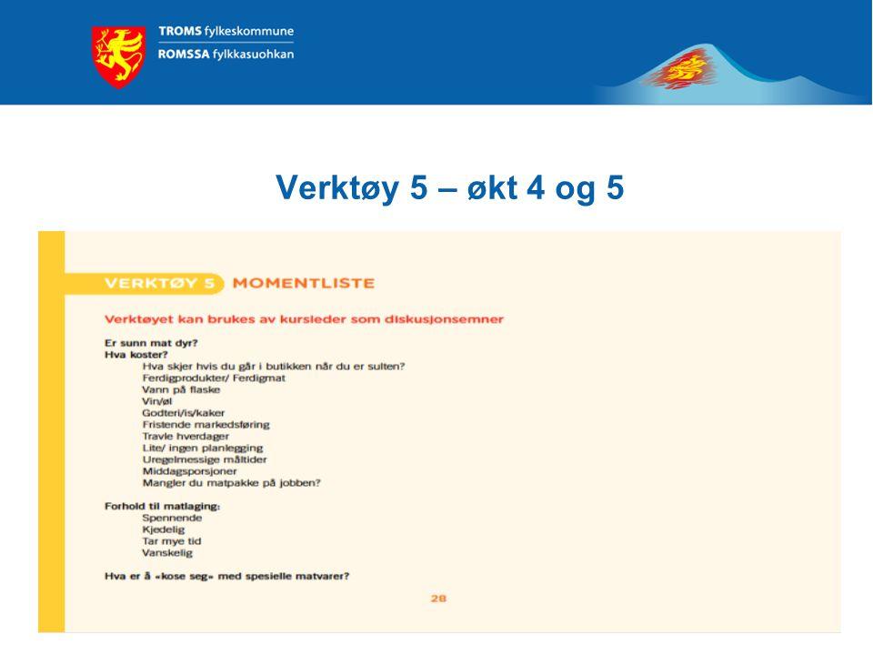Verktøy 5 – økt 4 og 5