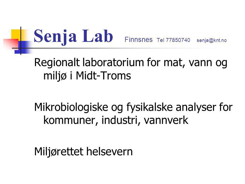 Senja Lab Finnsnes Tel 77850740 senja@knt.no