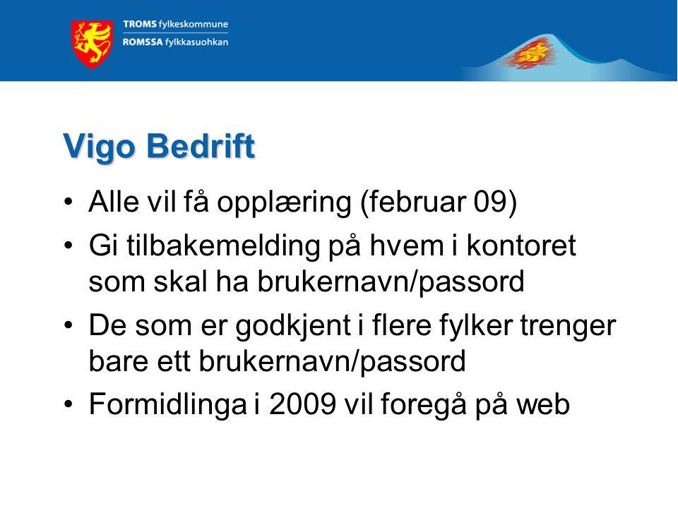 Vigo Bedrift Alle vil få opplæring (februar 09)